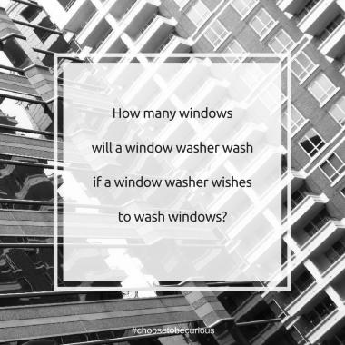 How many windows will a window washer wash...