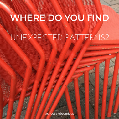 Where do you find unexpected patterns?