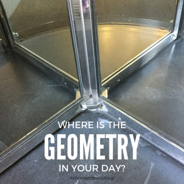 Where is the geometry in your day?
