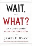Wait What - James Ryan