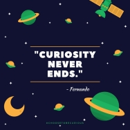 Fernanado - Curiosity never ends