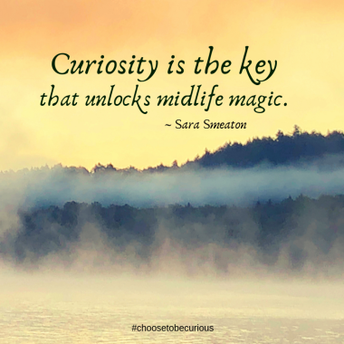 Smeaton - Curiosity is the key that unlocks midlife magic.